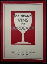 Nos grands vins de Bordeaux / vers 1950