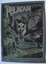 Pelican Fall Tour 2006 Silkscreen Poster Art Print burlesque bona