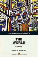 The World : A History by Felipe Fernández-Armesto (2011, Paperback)