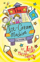 The Ice-Cream Machine, Bertagna, Julie, Very Good Book