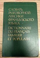 Dictionnaire Du Francais Familier Et Populaire Spoken French Russian 1988