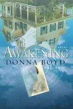 The Awakening by Donna Boyd (2003, Paperback)