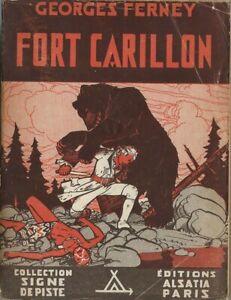 RARE EO SIGNE DE PISTE 1945 + GEORGES FERNEY + PIERRE JOUBERT : FORT CARILLON