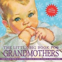 The Little Big Book for Grandmothers, revised edition by Wong, Alice
