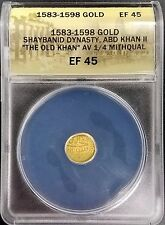 1583-1598 Gold 1/4 Mithqual, Shaybanid Dynasty, ABD Khan II, ANACS graded EF 45!