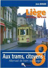 Sonderheft HK Edit Aux Trams citoyens/Allemaal de Tram op burgers N°8 Liège NEU