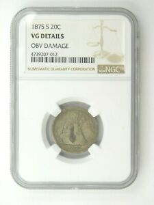 1875 S Seated Liberty 20c Coin NGC Graded VG Details Obv. Damage (211)