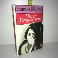 François Mauriac THERESE DESQUEYROUX Le livre de poche 1990 LDP - ZZ-5830
