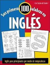 Sus Primeras 100 Palabras en Ingles: Ingles Para Principiantes Absolutos Por ...