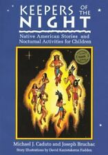 Keepers of the Night: Native American Stories and Nocturnal Activities for Child