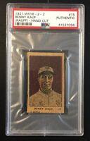1921 W516-2-2 BENNY KAUF KAUFF #15 Hand Cut Strip Card PSA Authentic