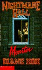 NIGHTMARE HALL #13 MONSTER by DIANE HOH BOOK SCHOLASTIC FICTION MYSTERY THRILLER