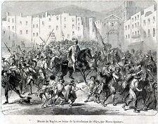 Napoli: Masaniello e la Rivoluzione Napoletana del 1647. Stampa Antica. 1849