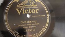 Aileen Stanley - 78rpm single 10-inch – Victor #18935 Dixie Highway