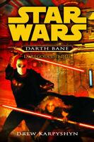 Star Wars - La Regola dei Due - Darth Bane # 2  Drew Karpyshyn Romanzo