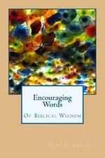 Encouraging Words of Biblical Wisdom by Gary Grizzell (2013, Paperback)