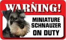 Miniature Schnauzer Dog Pet Sign Fun Signs Housewarming Gifts Pets Ds051