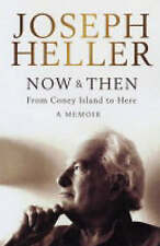 Now and Then: A Memoir - From Coney Island to Here, Joseph Heller, New Book