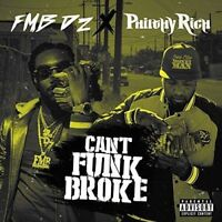 Fmb Dz & Philthy Rich - Can'T Funk Broke [New CD] Explicit, Digipack Packaging