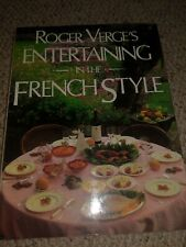 Roger Verge's Entertaining in the French Style by Verge, Roger Hardback Book The