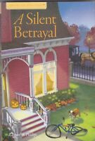Amish Inn Mysteries: A Silent Betrayal Hardcover Book By Rachael O. Phillips