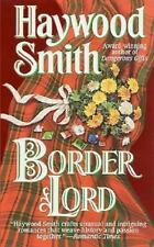 Border Lord by Haywood Smith (2001, Paperback)
