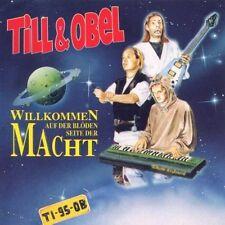 Till & Obel Willkommen auf der blöden Seite der Macht (1995) [CD]