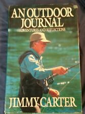 An Outdoor Journal BY Jimmy Carter 1988 First Edition Hardcover