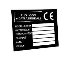 TARGHETTE alluminio INDUSTRIALI CE Stampate con Logo e dati Aziendali