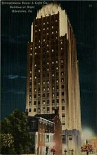Vintage Postcard - Pennsylvania Power & Light Co.Building at Night -Allentown PA