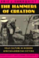 The Hammers of Creation: Folk Culture in Modern African-American-ExLibrary