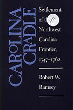 Carolina Cradle North Carolina NC Genealogy history book Indexed 1747-1762
