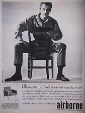 PUBLICITÉ DE PRESSE 1962 AIRBORNE FAUTEUIL AVEC MOUSSE DE LATEX - ADVERTISING