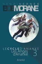Bob Morane - les Anges d'Ananke: le Cycle D'Ananke (3) by Henri Vernes (2014,...