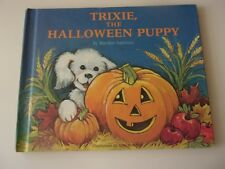 Trixie The Halloween Puppy by Marilyn Sapienza Hardcover Book
