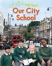 A Walk From Our City School, Chancellor, Deborah, New Book