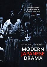 The Columbia Anthology of Modern Japanese Drama by Columbia University Press...