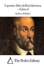 I Quattro Libri Dell'architettura - Libro I by Andrea Palladio (2015, Paperback)