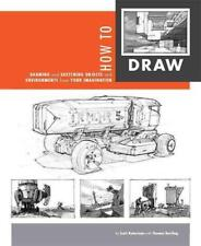 HOW TO DRAW - ROBERTSON, SCOTT/ BERTLING, THOMAS (CON) - NEW PAPERBACK BOOK