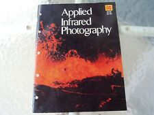 Kodak Applied Infrared Photography Book