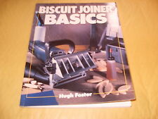 Book: Biscuit Joiner Basics By Hugh Foster - As Photo