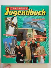 Das große Jugendbuch das Beste 1997 1998 Blick ins All Flipper Readers Digest
