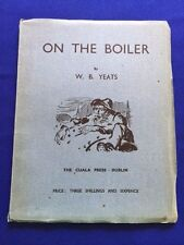 ON THE BOILER - SECOND PRINTING BY W.B. YEATS