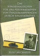 Das Sonderabzeichen für das Niederkämpfen von Panzerkampfwagen. Rolf Michaelis