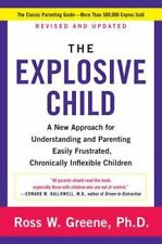 The Explosive Child A New Approach for Understanding and Parenting Easily