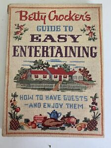 Betty Crocker's Guide to Easy Entertaining Vtg 1959 1st Ed 1st Printing Cookbook