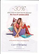 CARRE BLANC PARIS Publicité de Magazine . Magazine advertisement. 2012