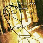 So Far Away by Michael White (Drummer) (CD, Sep-1994) Free Ship #HP10