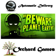 Beware Planet Earth : PC :  Steam Digital  : Auto Delivery
