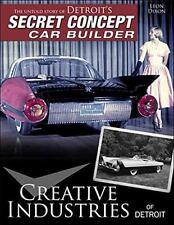 Creative Industries of Detroit: The Untold Story of Detroit's Secret Concept Car